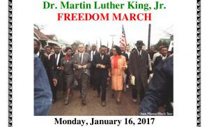 Dr. Martin Luther King, Jr. Freedom March and Commemorative Service, January 16,2017