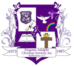 "Elogeme Adolphi Christian Sorority ""Blessed Sisterhood"" Celebrates 30th Year  July 20 – 23, 2017"