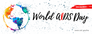 Unite In The Fight Against Hiv/AIDS: World AIDS Day, December 1,2018